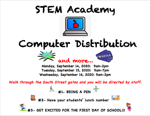 Computer Distribution...and more! Stop by the South Street lot to get your students device for the school year, plus raffle