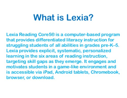 What is Lexia?